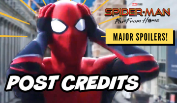Spider-Man: Far from Home Post Credits Scene Explained